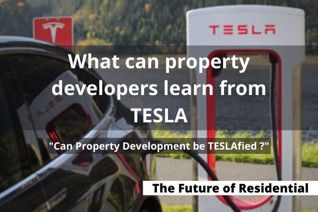 The future of Residential - Can Property Development be Teslafied